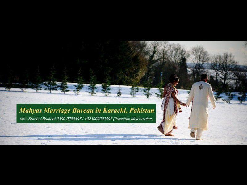Best Marriage Bureau in Pakistan, Karachi, Lahore, Islamabad